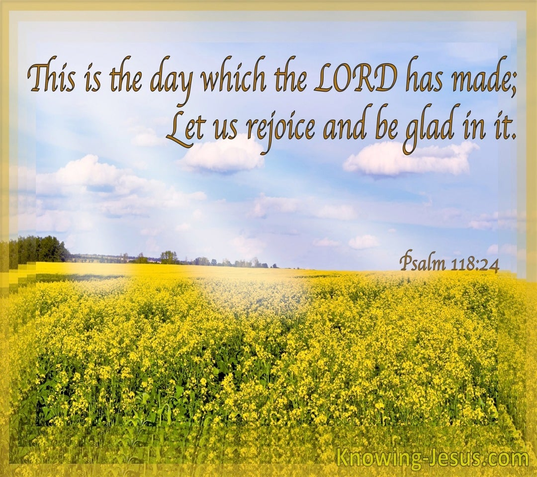 Psalm 118:24 This Is The Day The Lord Has Made (gold)