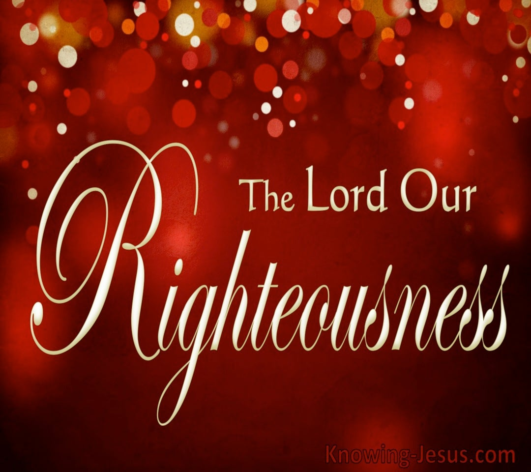 Jeremiah 33:16 The Lord Our Righteousness (red)