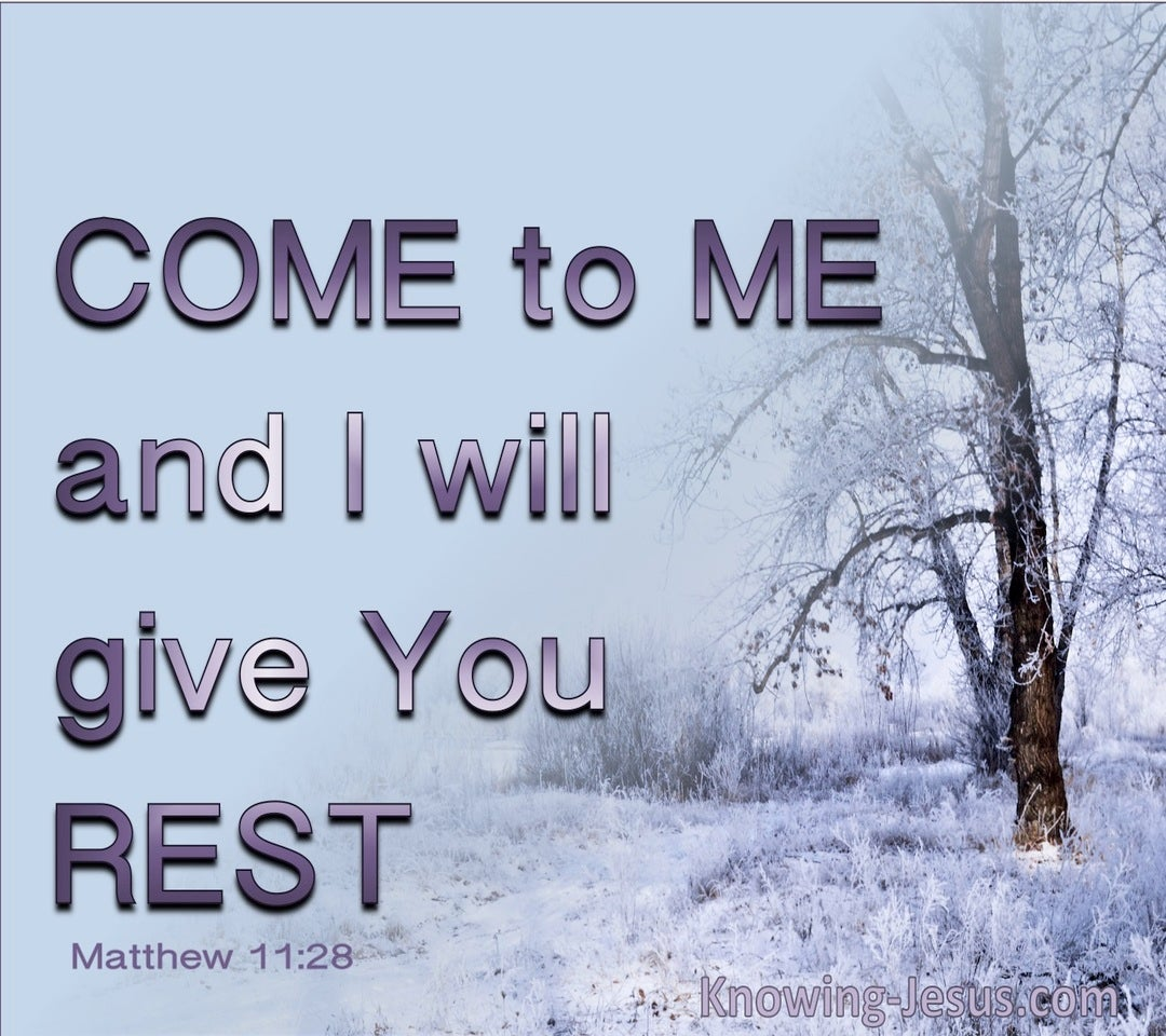 Matthew 11:28 Come To Me And I Will Give You Rest (blue)