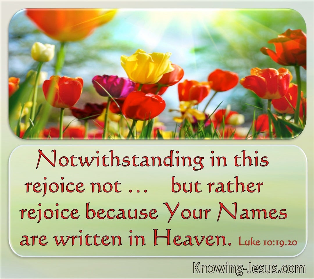 Luke 10:20 Rather Rejoice That Your Name Is Written In Heaven (utmost)08:30
