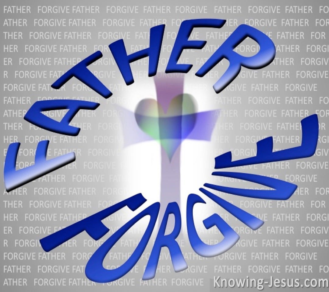 Luke 23:34 Father's Forgive (blue)