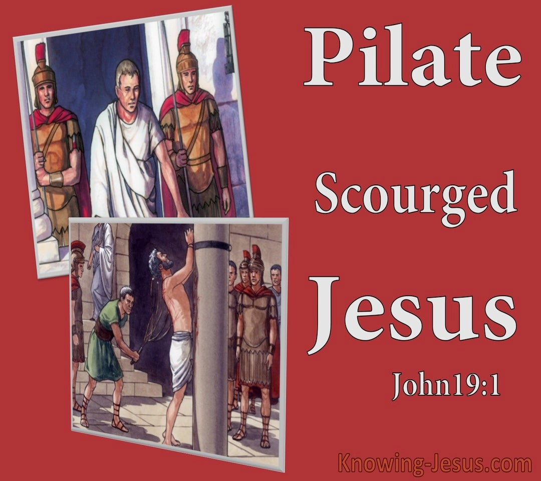 John 19:1 Pilate Scourged Jesus (red)