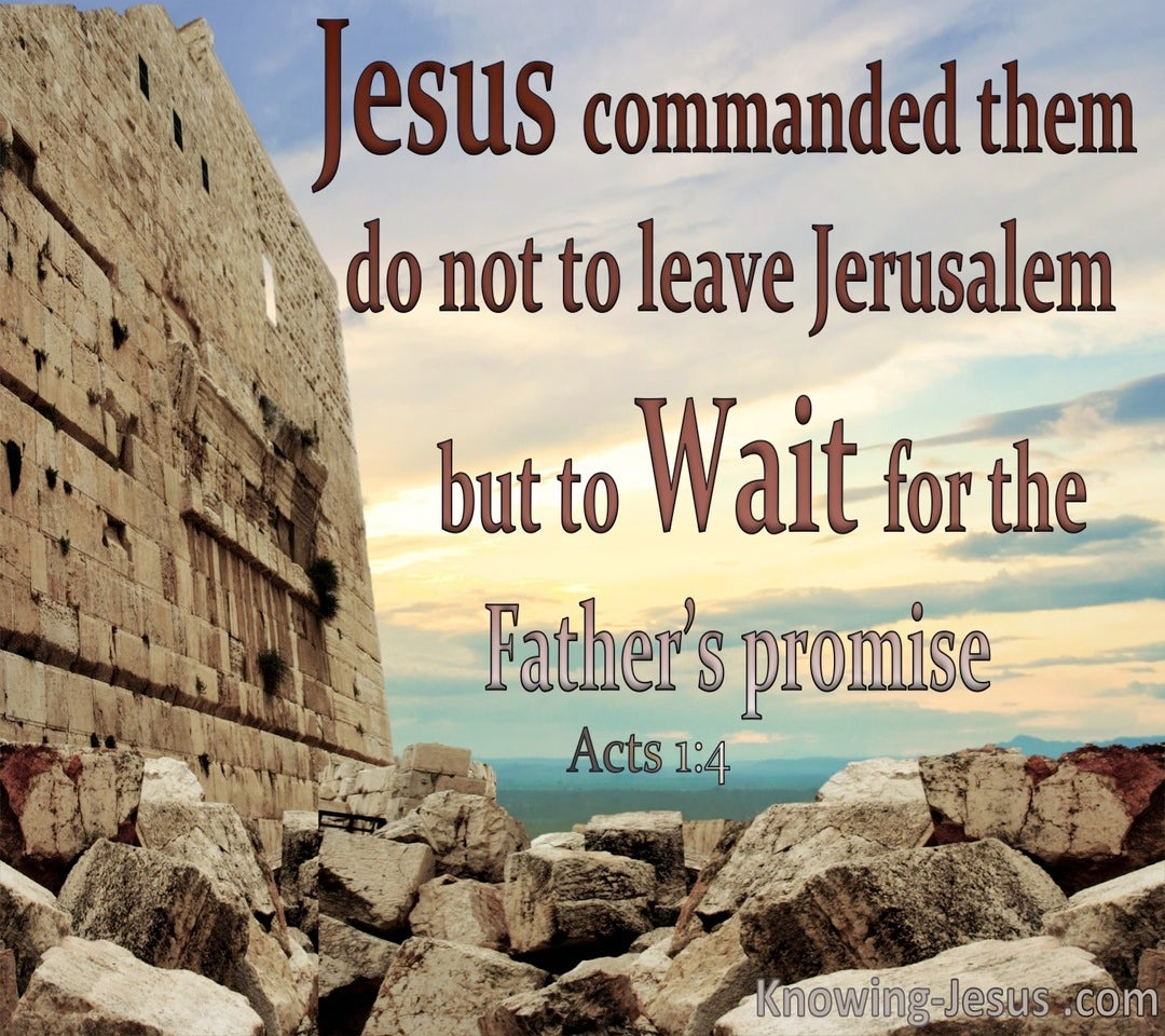 Acts 1:4 Do Not Leave Jerusalem But Wait (red)