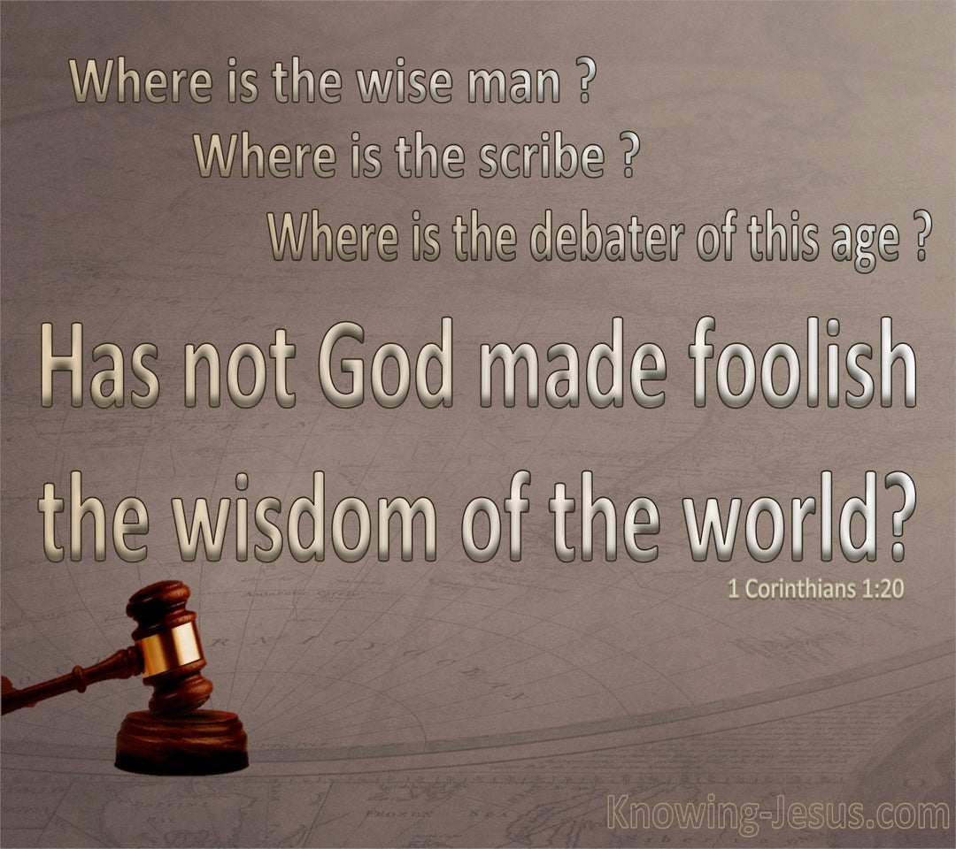 1 Corinthians 1:20 God Made Foolish The Wisdom Of The World (beige)