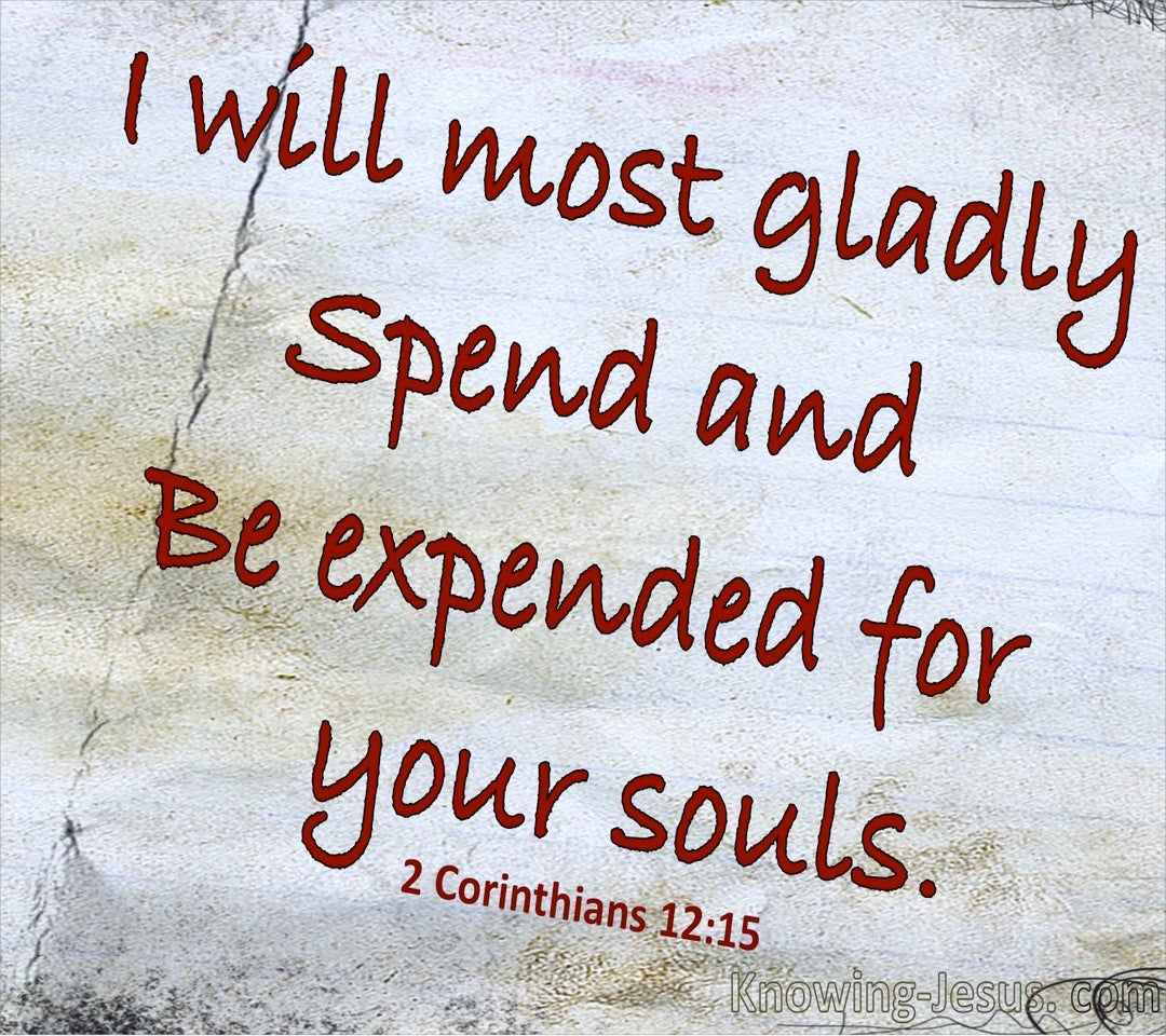 2 Corinthians 12:15 Spent And Expended For You (red)