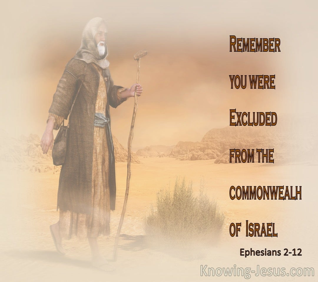 Ephesians 2:12 Remember You were Excluded From The Commonwealh Of Israel (orange)