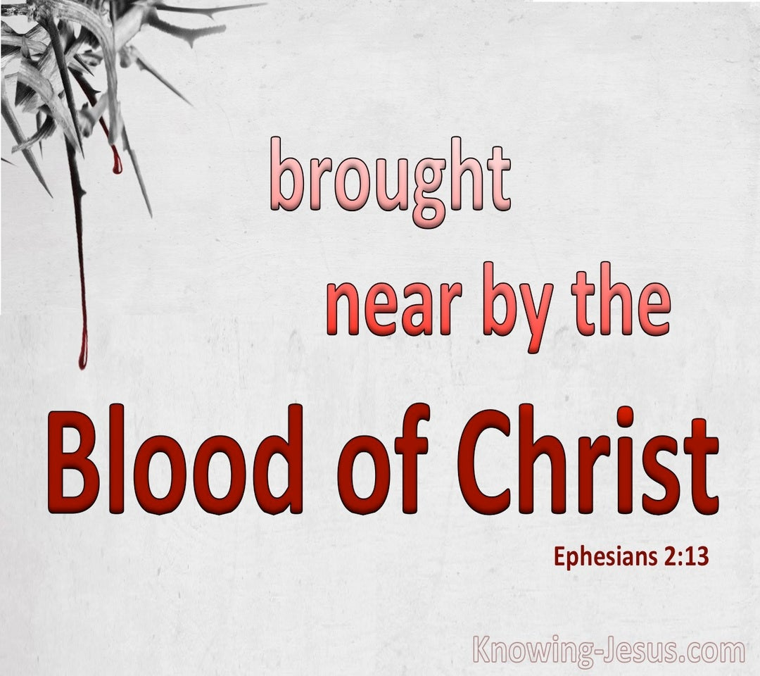 Ephesians 2:13 Brought Near By The Blood Of Christ (red)