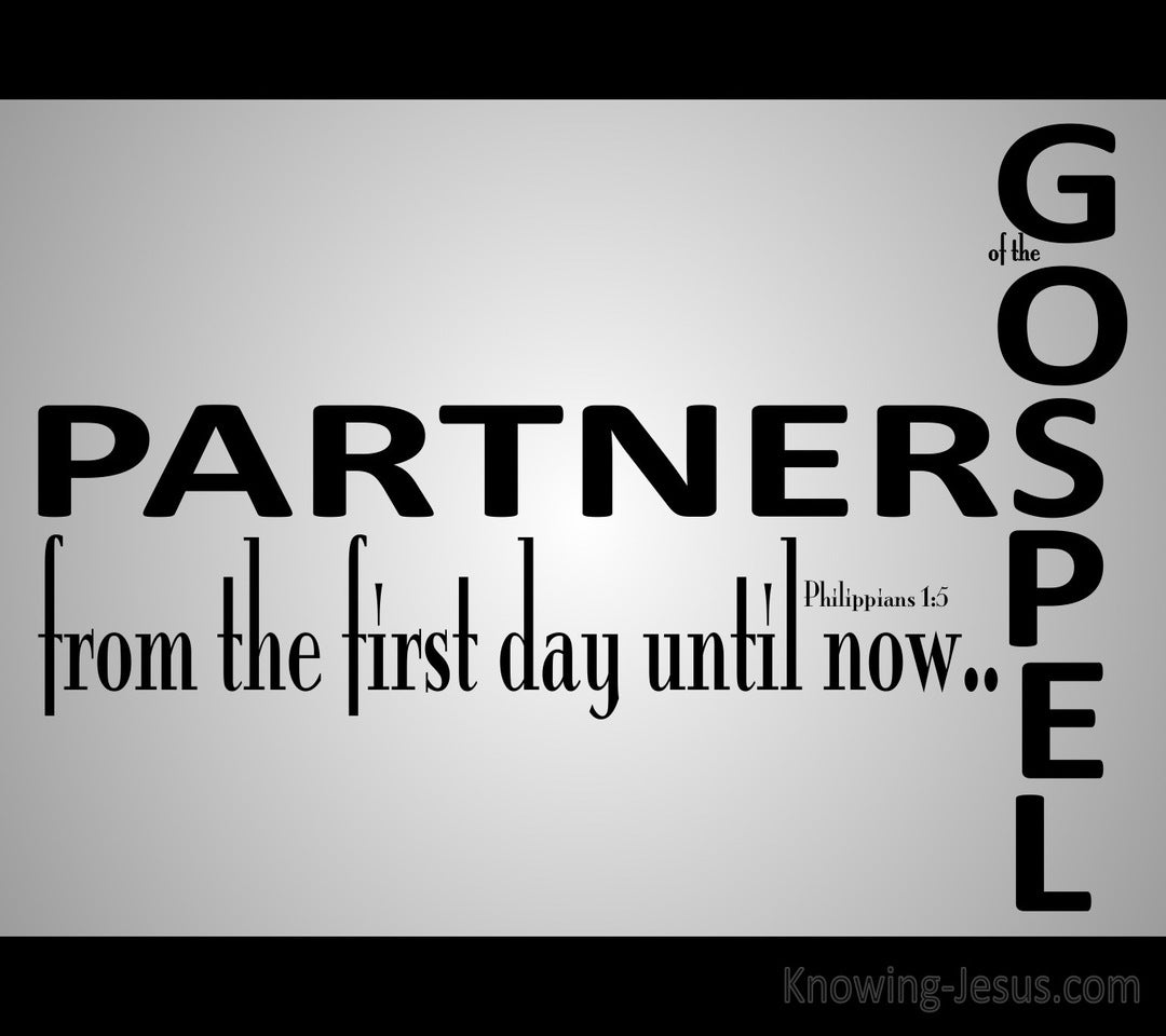 Philippians 1:5 Partners Of The Gospel (gray)