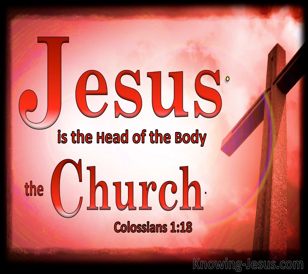 Colossians 1:18 Jesus Is The Head Of The Body (black)