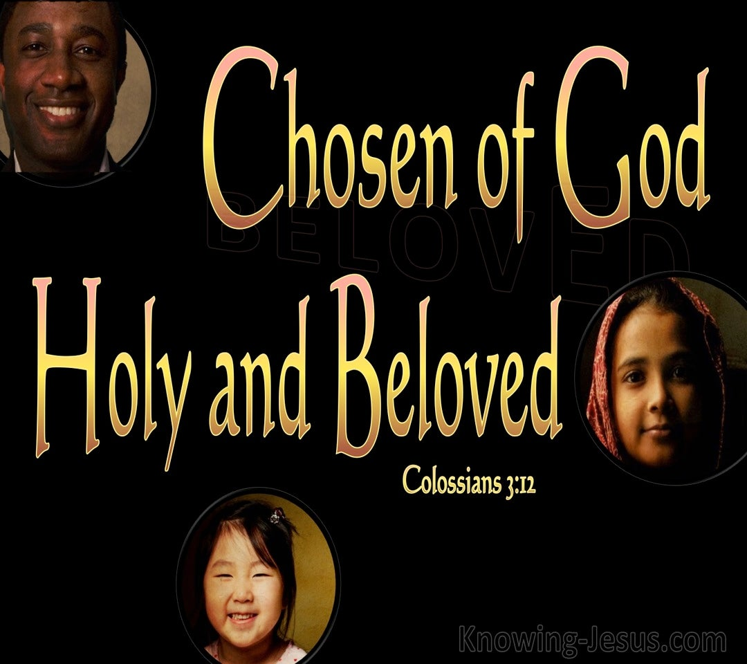 Colossians 3:12 Chosen Of God Holy And Beloved (black)