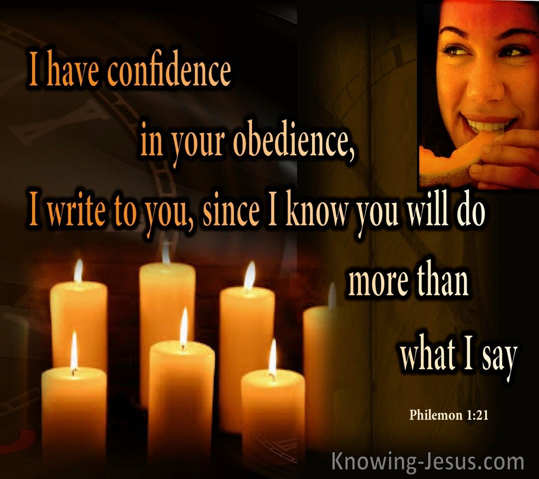 Philemon 1:21 Confidence In You Obedience (brown)