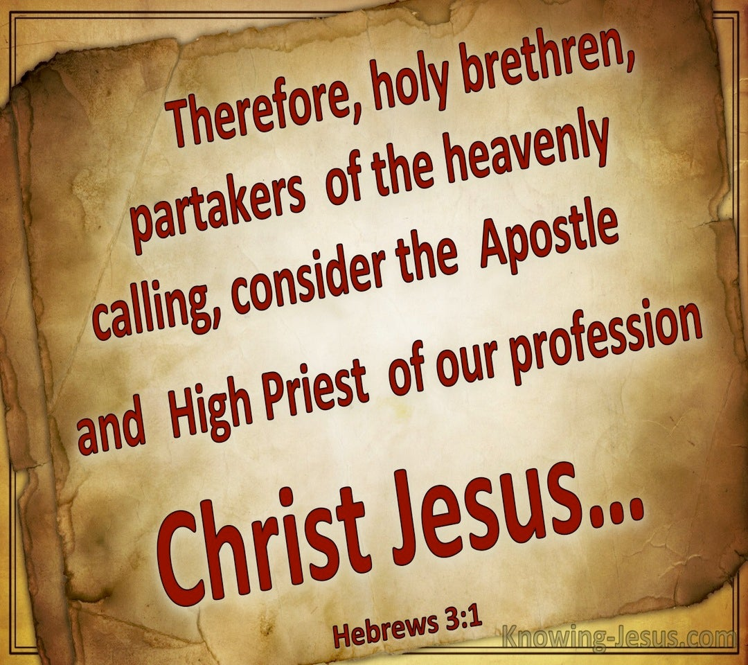 Hebrews 3:1 Consider The Apostle And Hight Priest (beige)