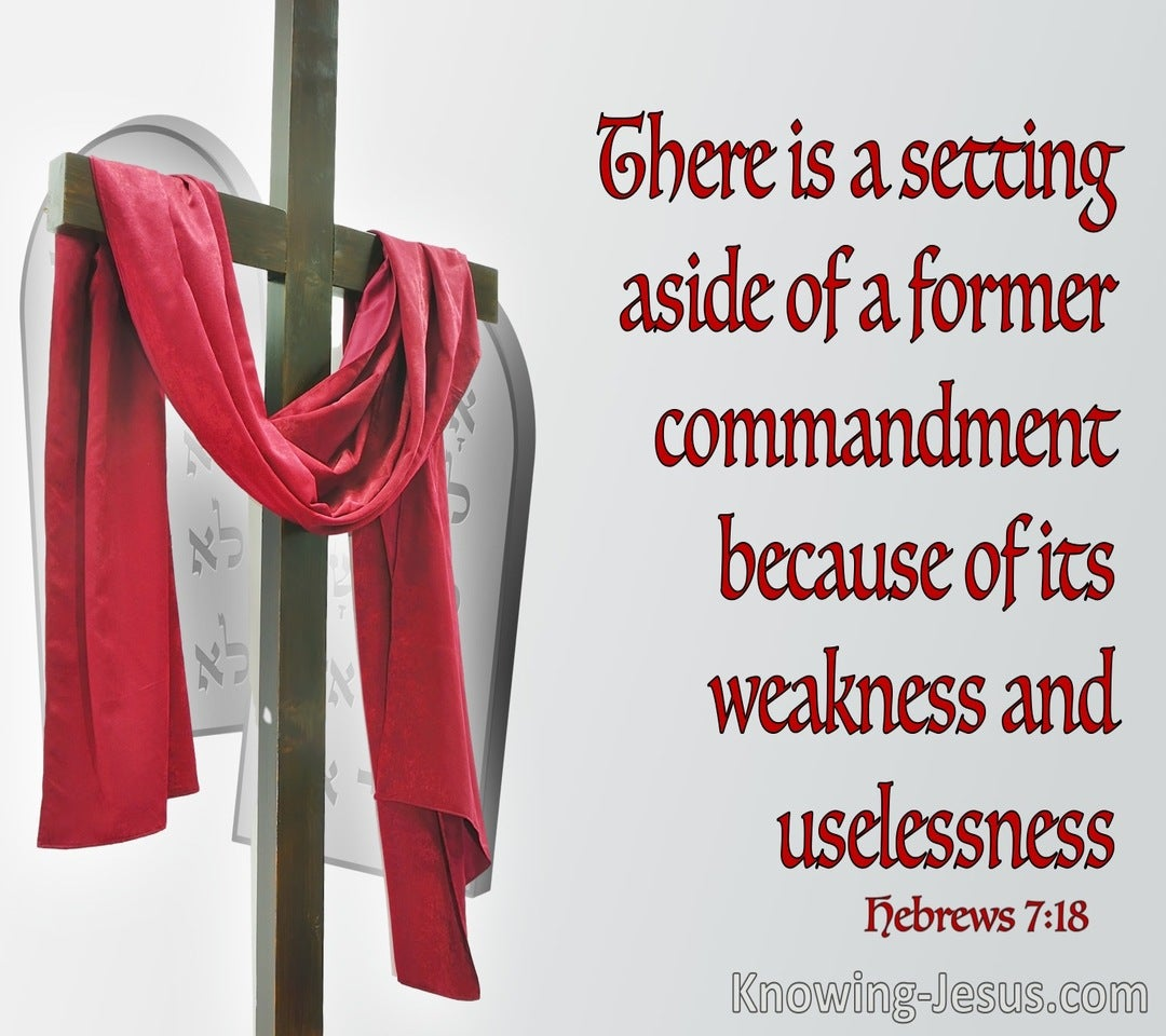 Hebrews 7:18 The Setting Aside Of A Former Commandment (red)