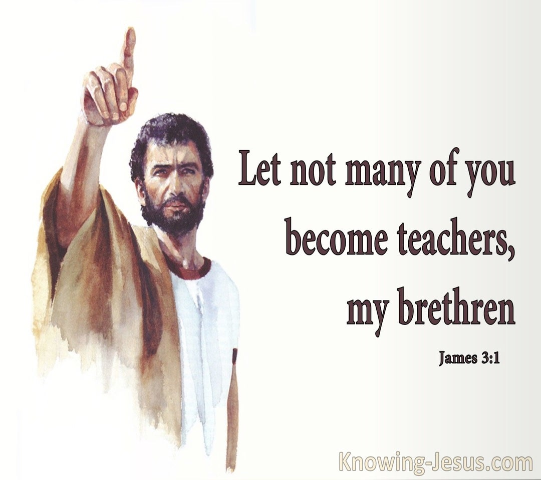 James 3:1 Let Not Many Become Teachers (beige)