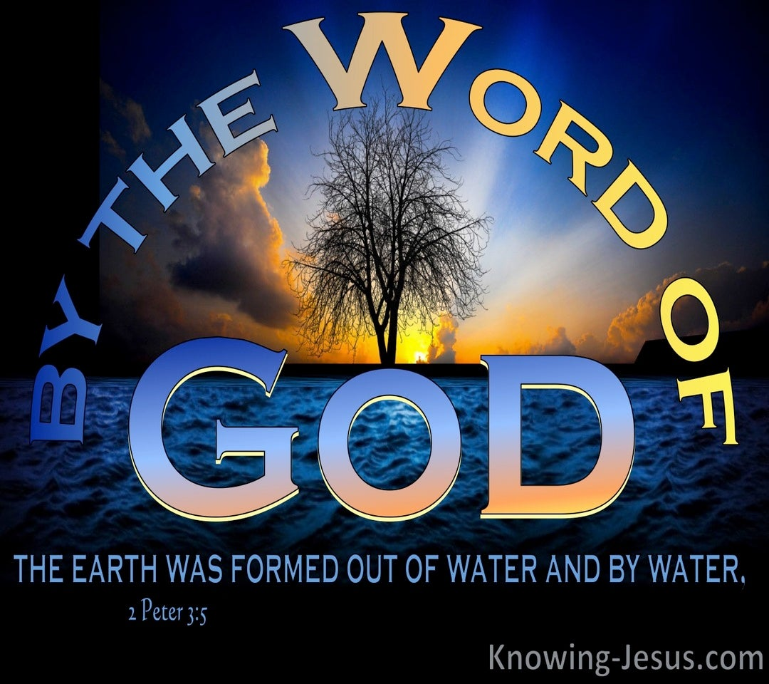 2 Peter 3:5 By The Word OF God The Earth Was Formed (yellow)