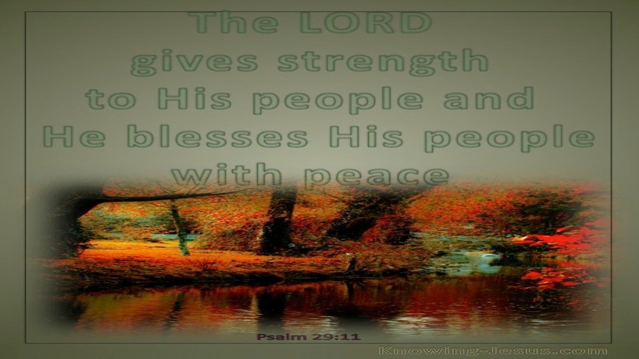Psalm 29:11 The Lord Gives Strength To His People (green)