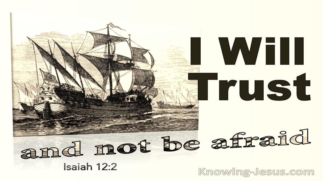 Isaiah 12:2 I Will Trust And Not Be Afraid (yellow)