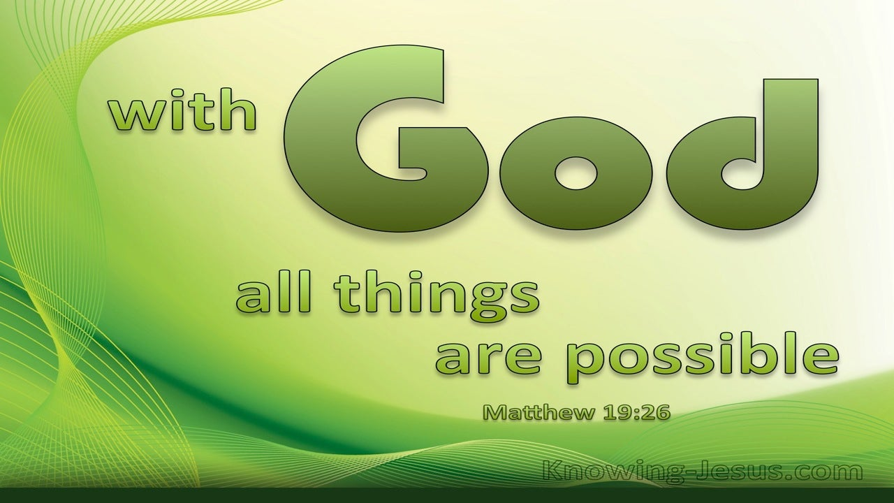 Matthew 19:26 With God All Things Are Possible (green)
