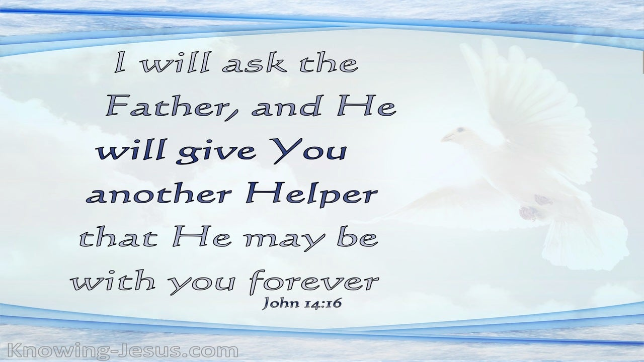 John 14:16 He Will Give You Another Comforter (blue)