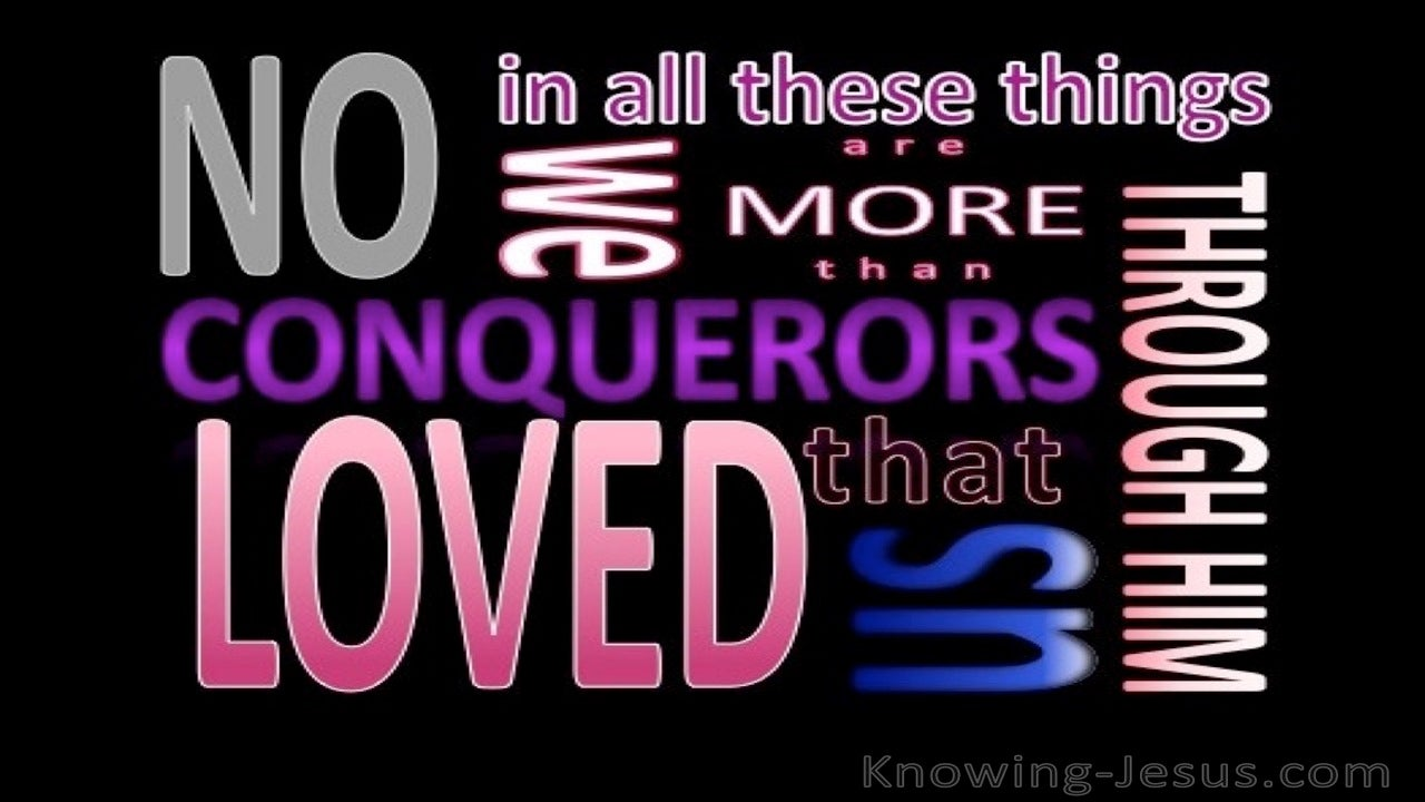 Romans 8:37 We Are More Than Conquerors (pink)