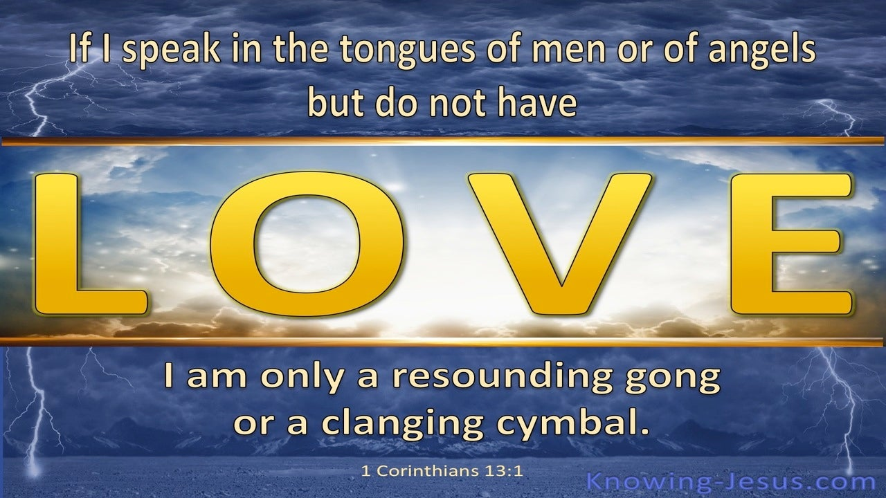 1 Corinthians 13:1 If I Speak With The Tongues of Men (blue)
