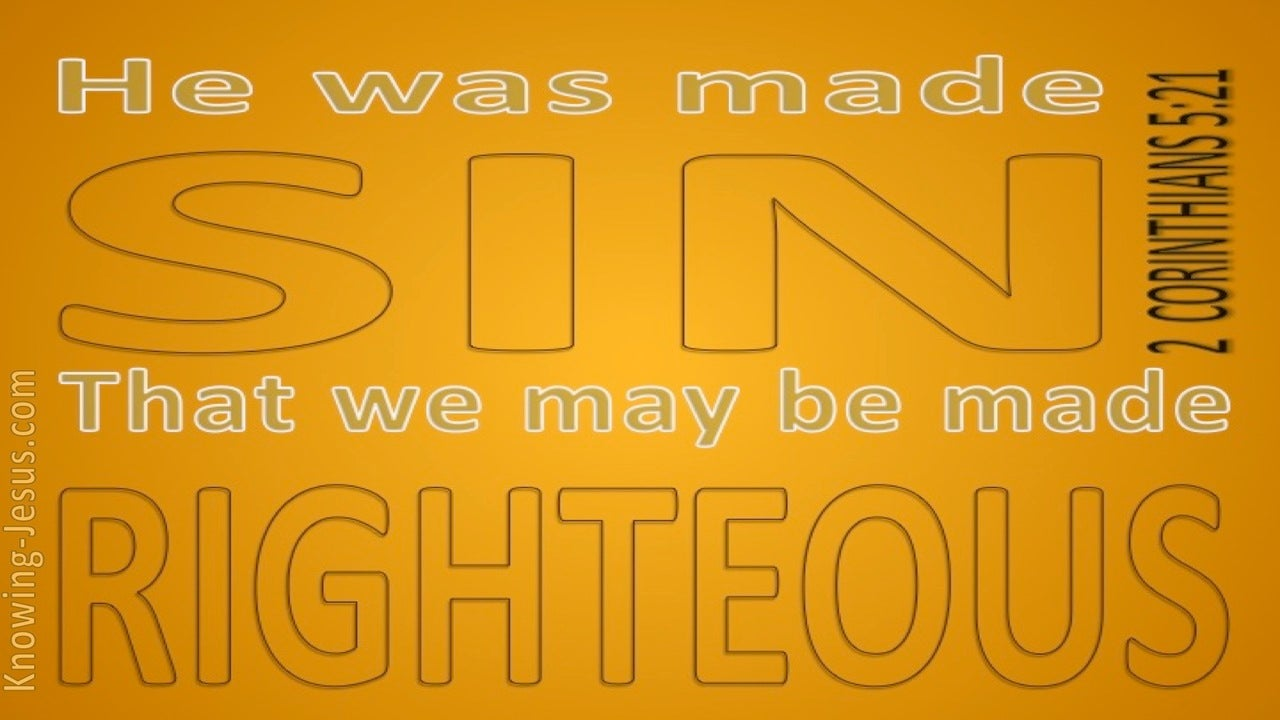 2 Corinthians 5:21 He Was Made SIn For Us (yellow)