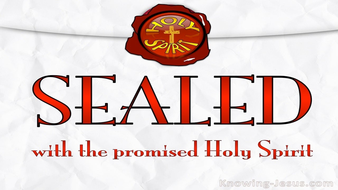 Ephesians 1:13 Sealed With The Holy Spirit (red)
