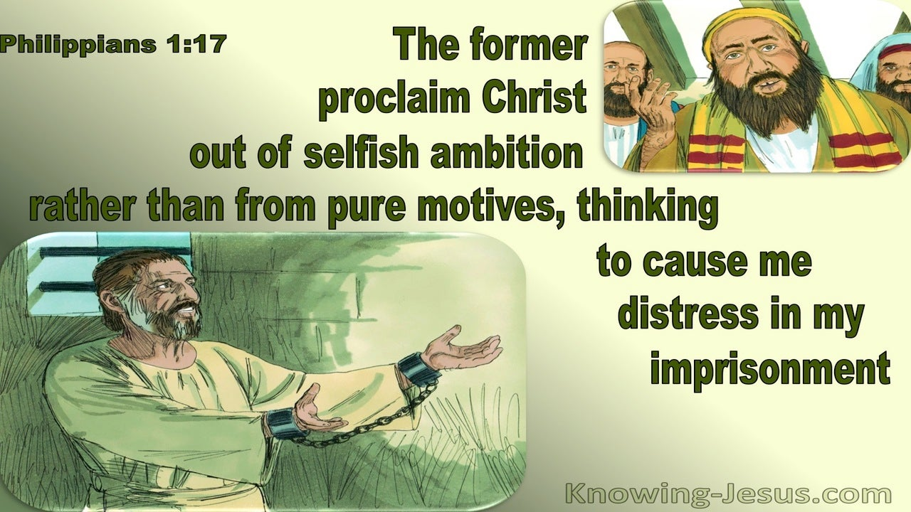 Philippians 1:17 They Proclaim Christ From Selfish Ambition (green)