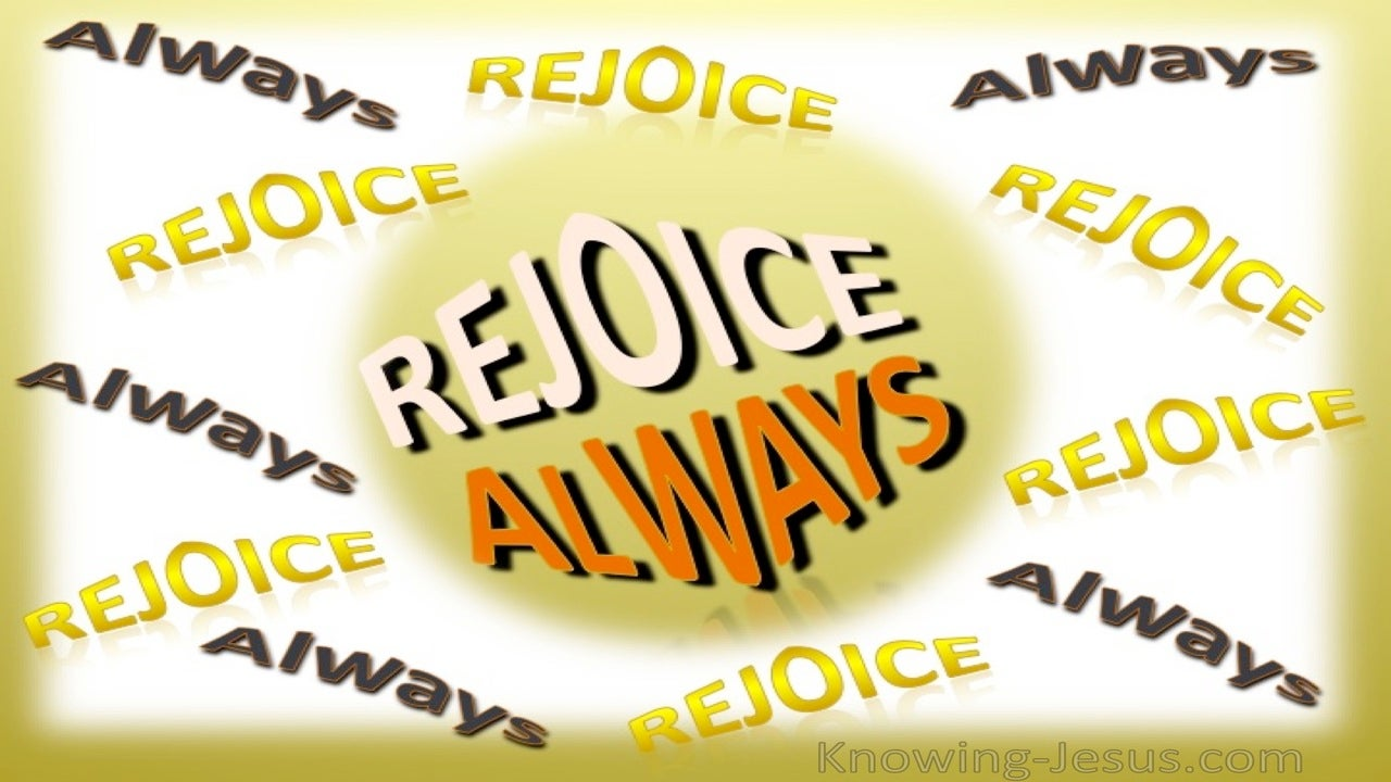 1 Thessalonians 5:16 Rejoice Always (yellow)