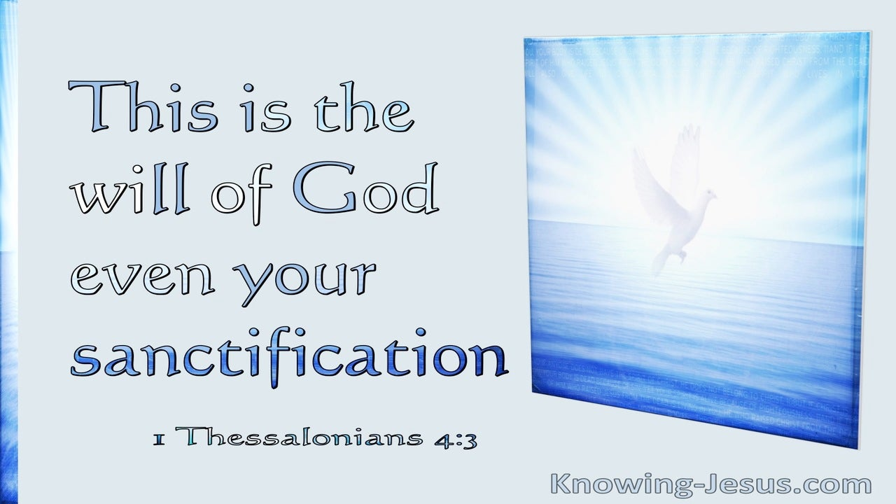 1 Thessalonians 4:3 This Is The Will Of God Even Your Sanctification (utmost)07:22