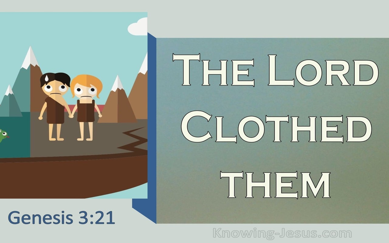 Genesis 3:21 The Lord God Made Garments Of Skin (white)