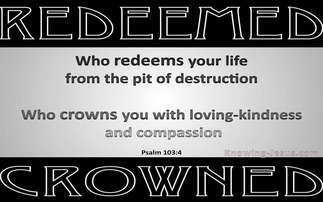 Psalm 103:4 Redeemed And Crowned (gray)