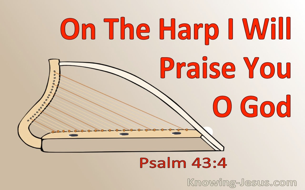 Psalm 43:4 On The Harp I Will  Praise You (red)