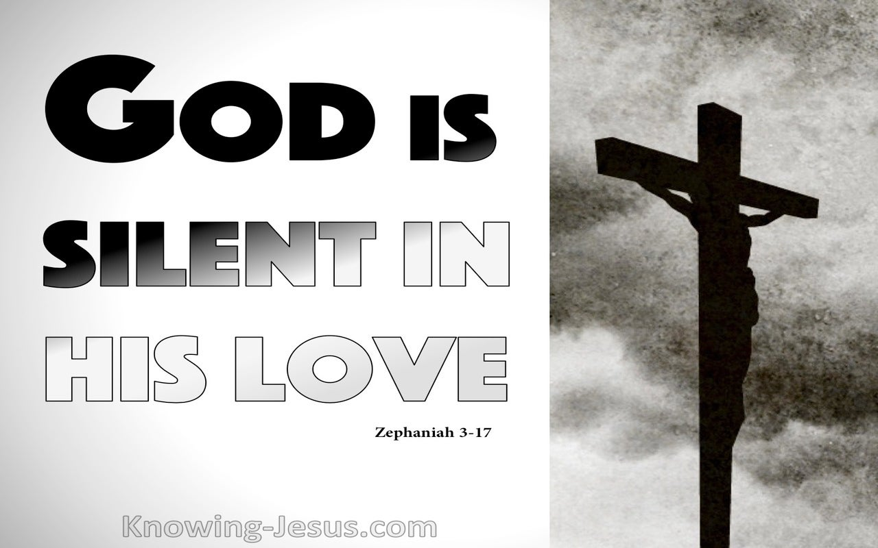 Zephaniah 3:17 God Is Silent In His Love (gray)