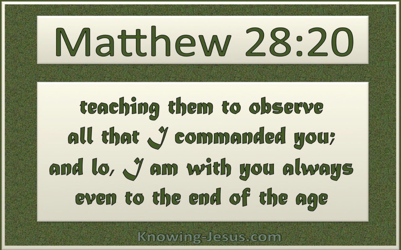 Matthew 28:20 I Am With You Always (green)