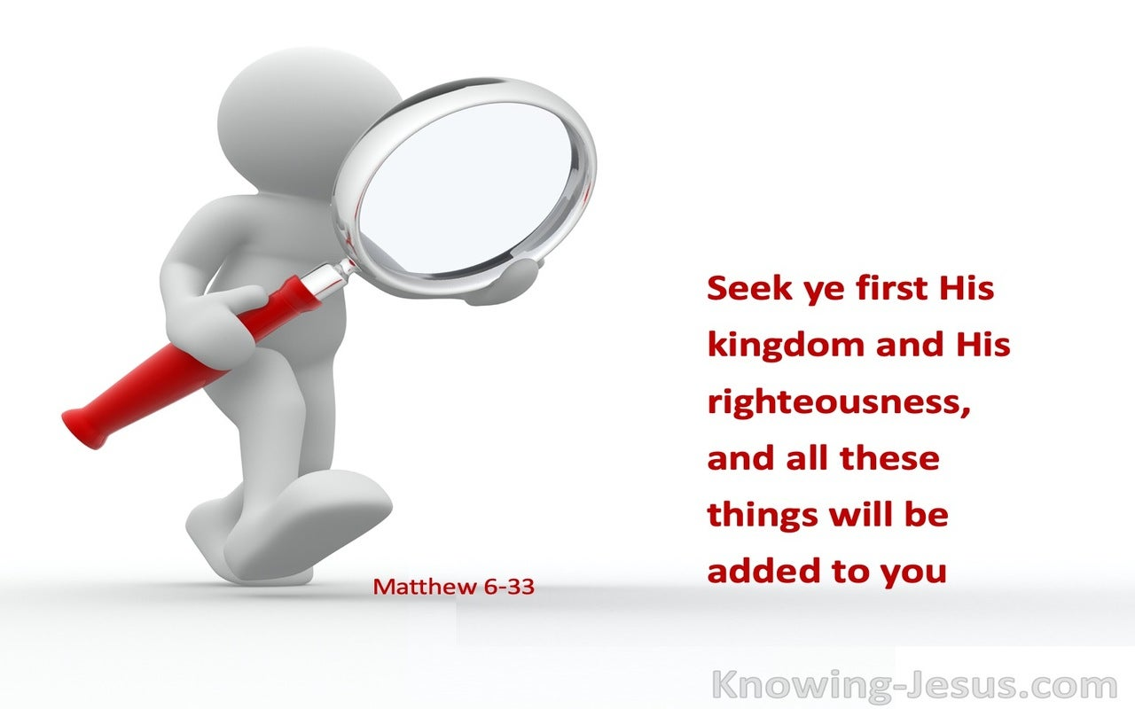 Matthew 6:33 Seek First His Kingdom And His Righteousness (white)