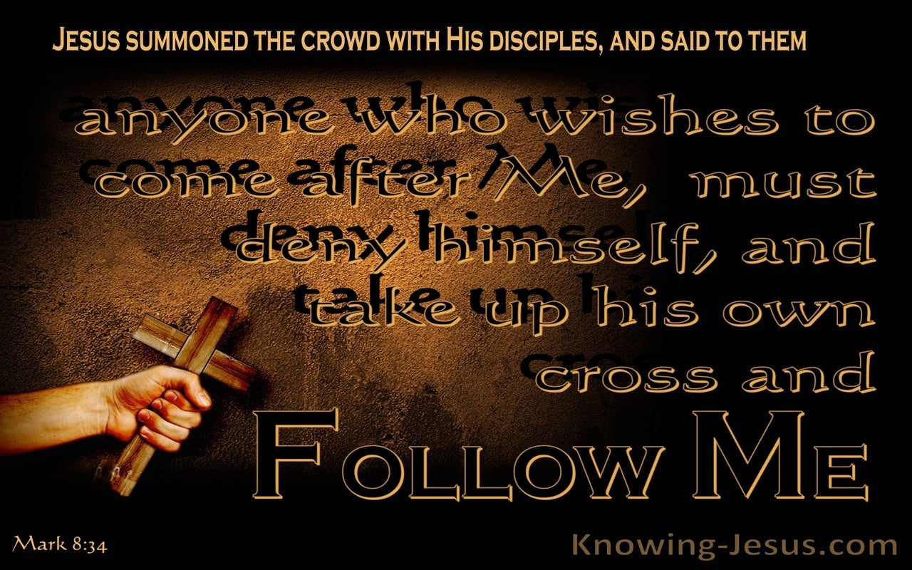 Mark 8:34 Take Up Your Cross And Follow Me (brown)