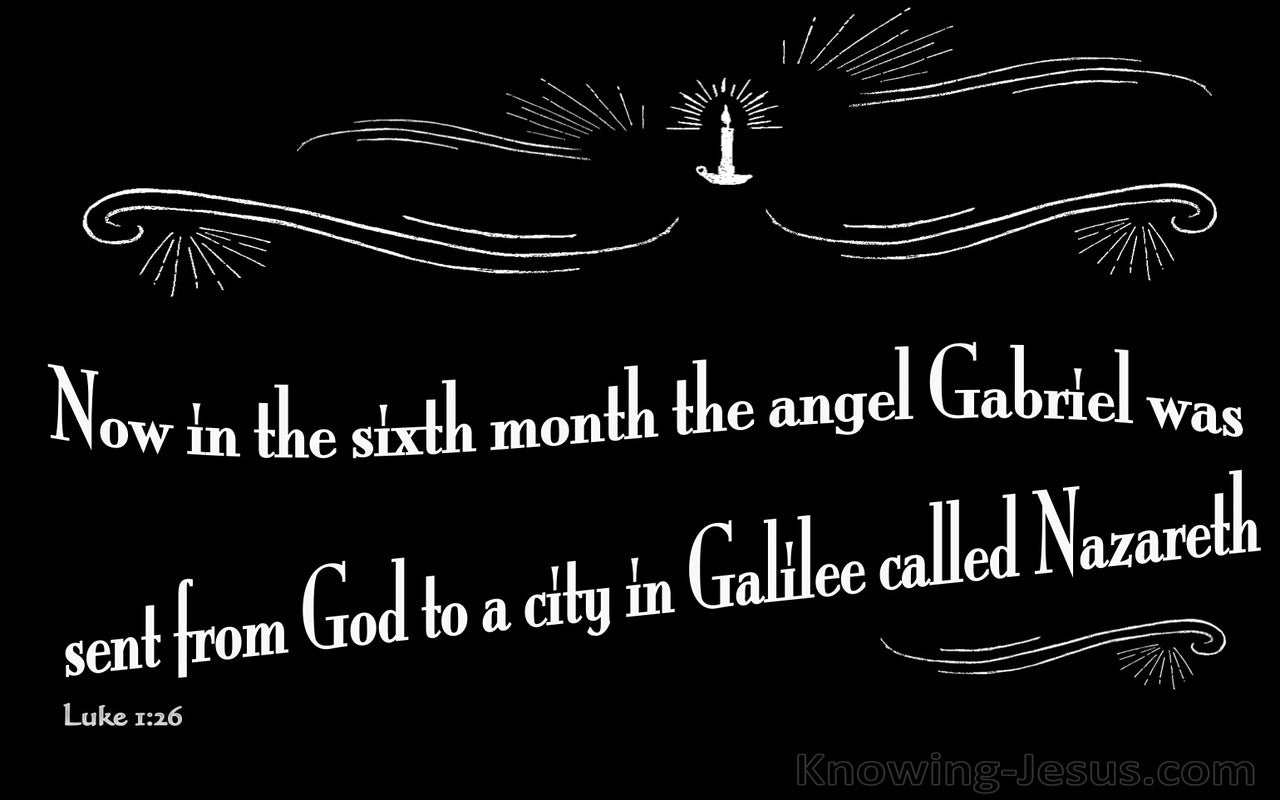 Luke 1:26 The Angel Gabriel Was Sent From God (white)