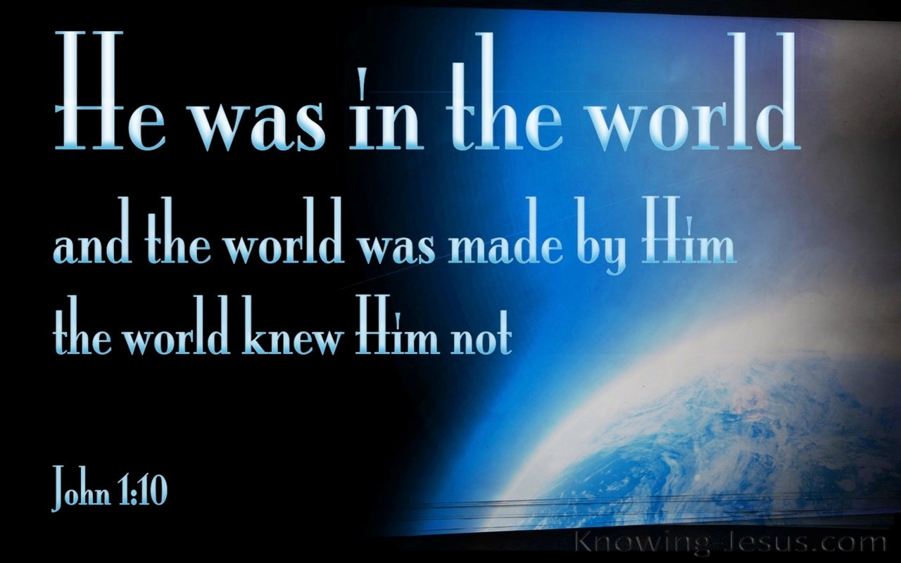John 1:10 He Was In The Word (blue)