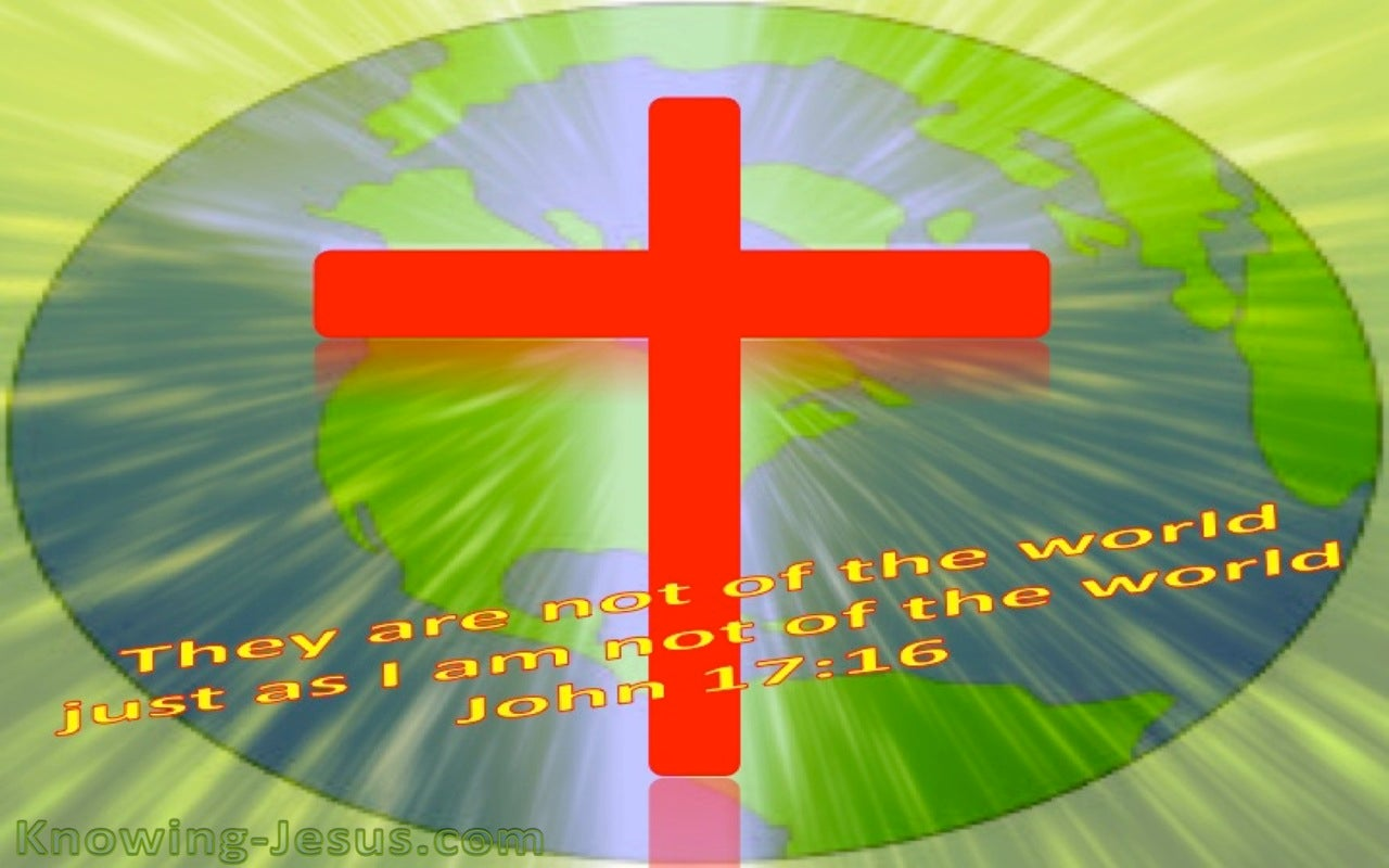 John 17:16 They Are Not Of This World (red)