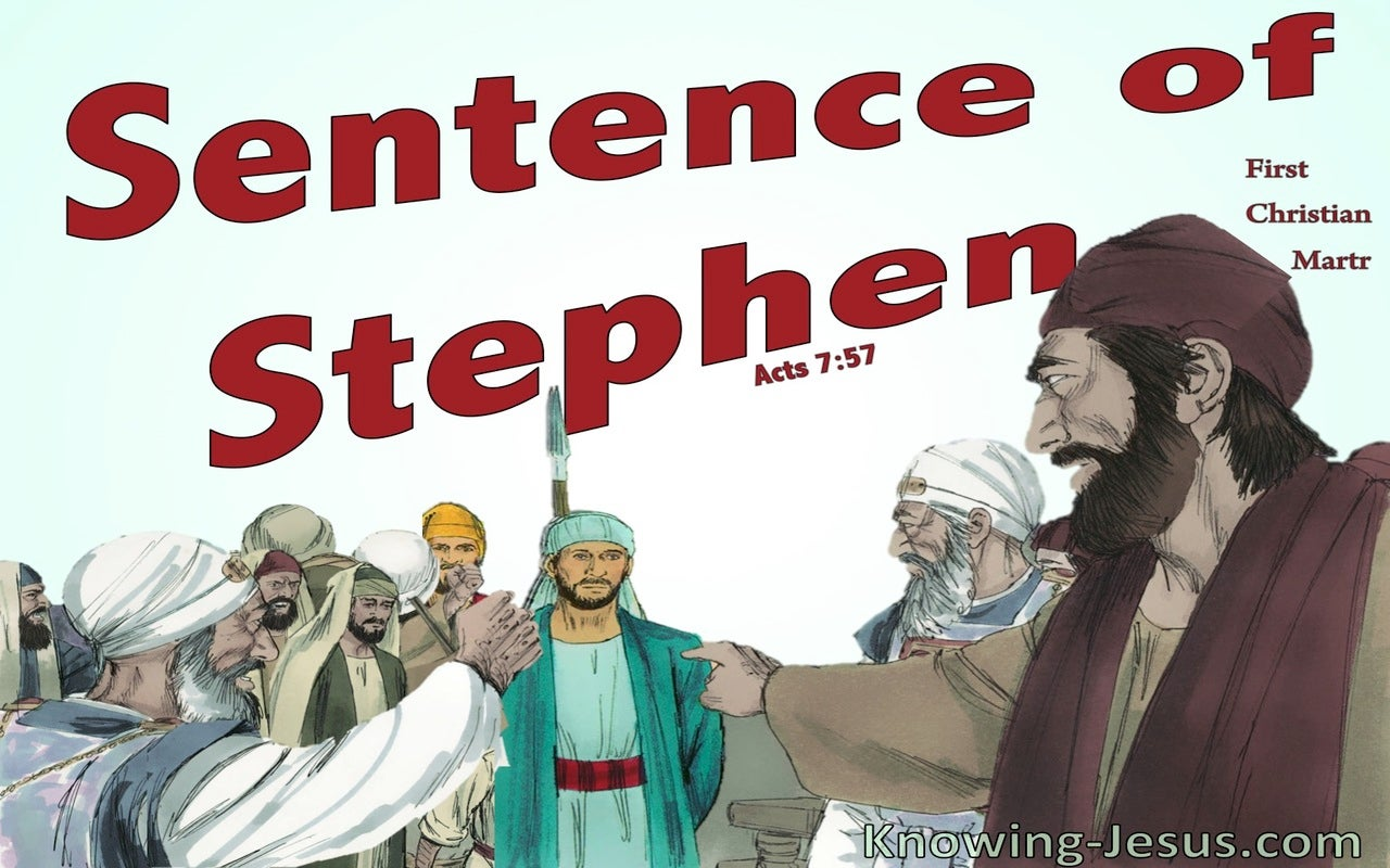 Acts 7:57 Sentence of Stephen (white)