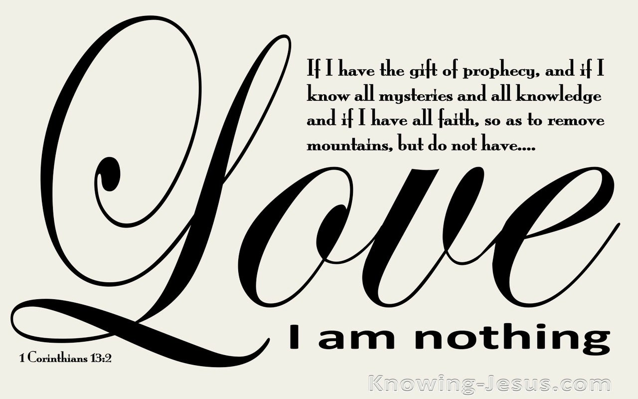 1 Corinthians 13:2 If I Have Not Love I Am Nothing (beige)