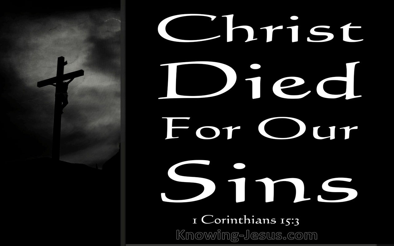 1 Corinthians 15:3 Christ Died For Our Sins (black)