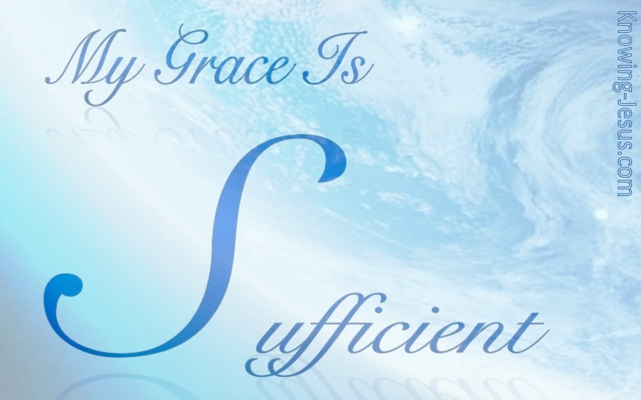 2 Corinthians 12:9 My Grace Is Sufficient (blue)