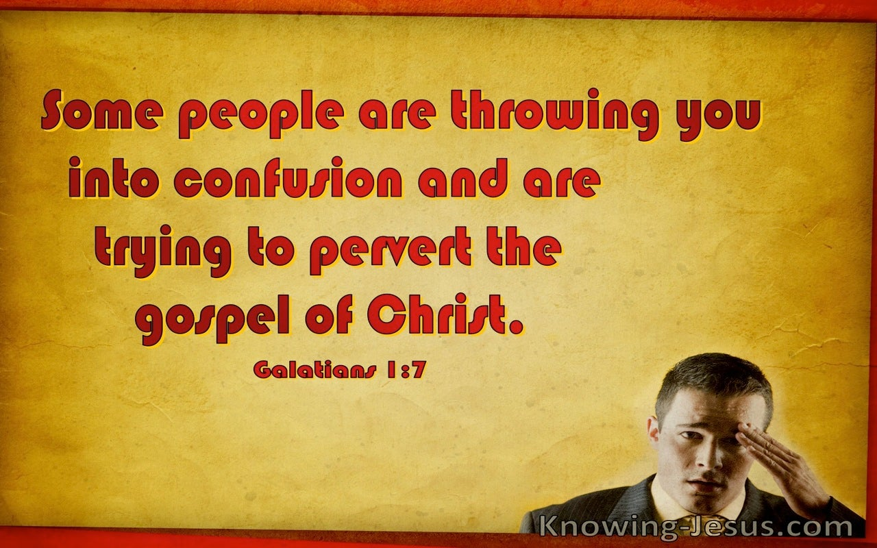 Galatians 1:7 Some People Are Throwing You Into Confusion (windows)02:15