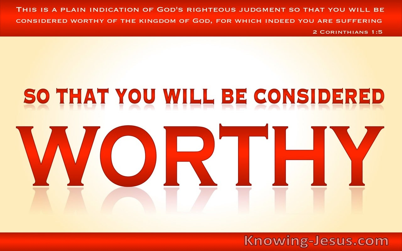 2 Thessalonians 1:5 That You Will Be Considered Worthy (red)