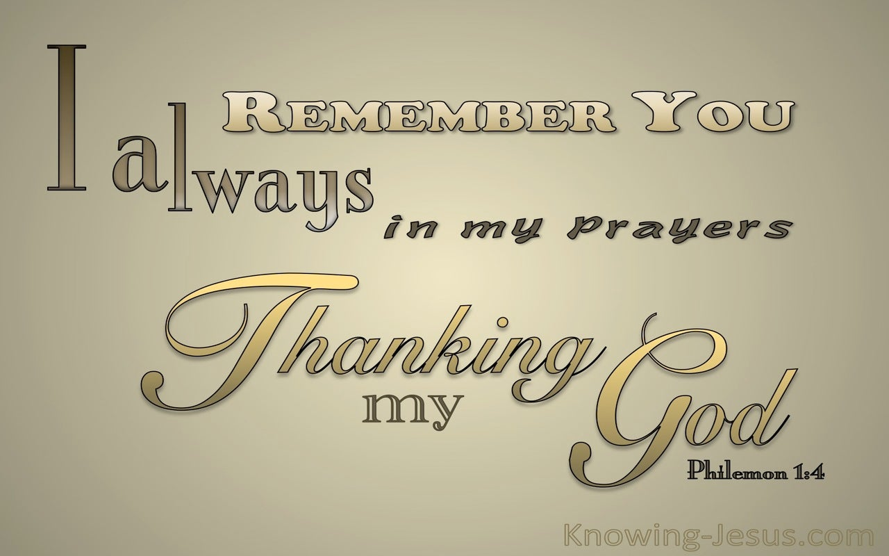 Philemon 1:4 Thank God For You (gold)