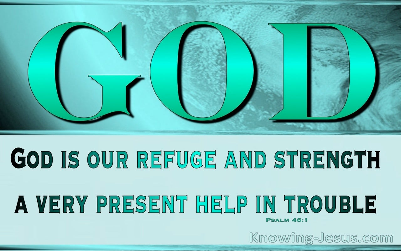 Refuge and Strength (devotional) (sage) - Psalm 46:1