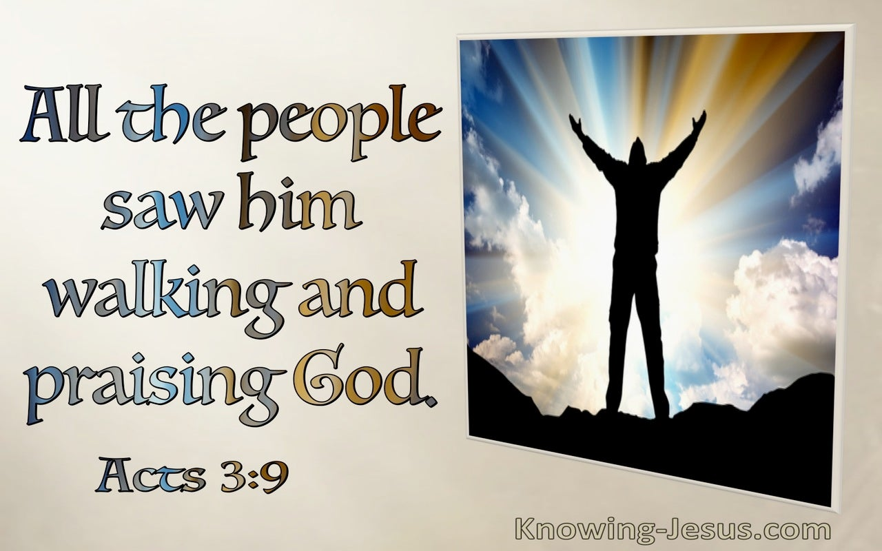 Acts 3:9 All The People Saw Him Walking And Praising God (windows)11:27