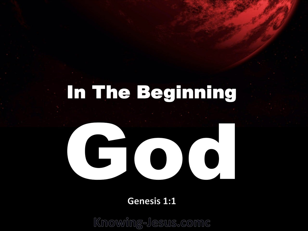 Genesis 1:1 In The Beginning God Created (white)